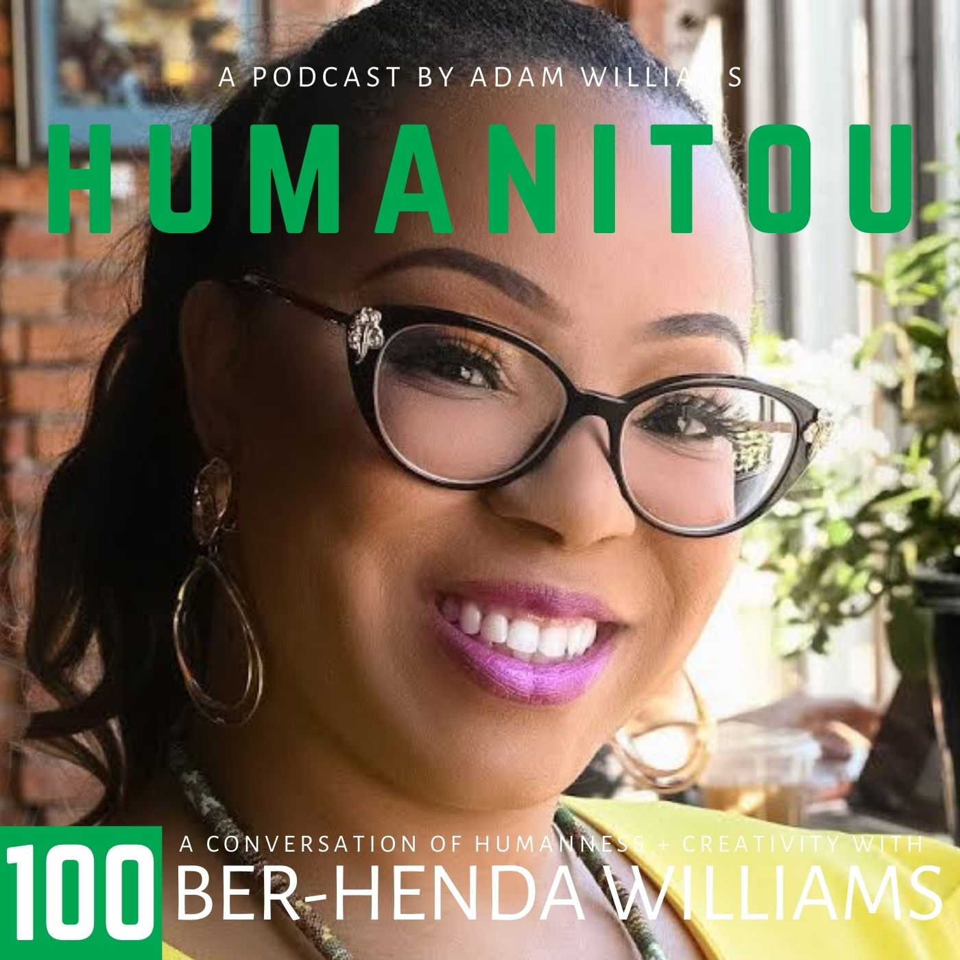 100: Ber-Henda Williams, empathic coach and bilingual poet, on empathy, systemic racism, cultural behaviors, collective grief, curiosity and reaffirming connections of humanity