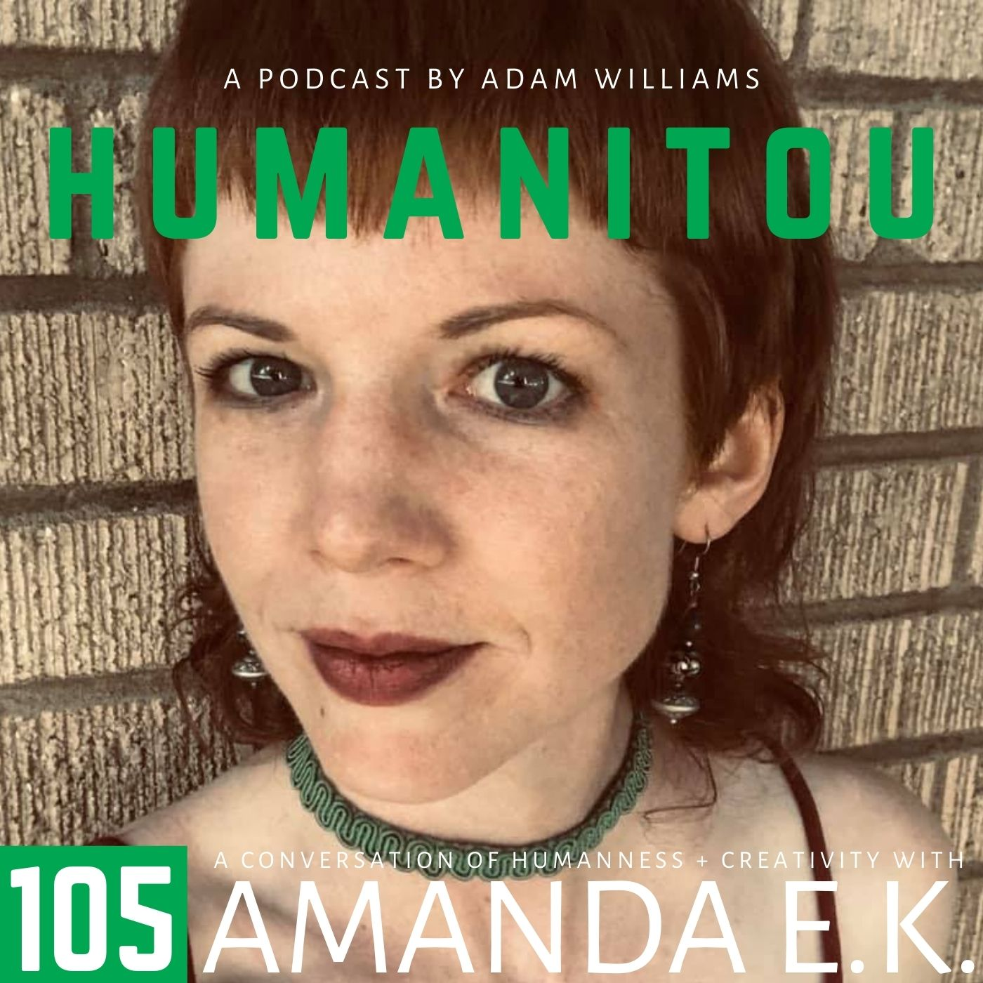 105: Amanda E.K., writer and filmmaker, on purity culture and rapture anxiety, religious trauma syndrome and coming into her own as an atheist queer polyamorous nonbinary woman