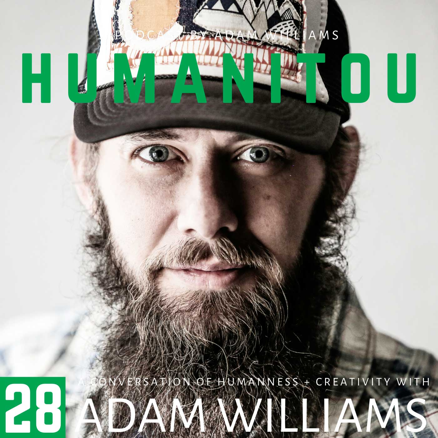 28: Adam Williams, on the Season One wrap-up, Humanitou updates and Lewis Hyde's 'The Gift'