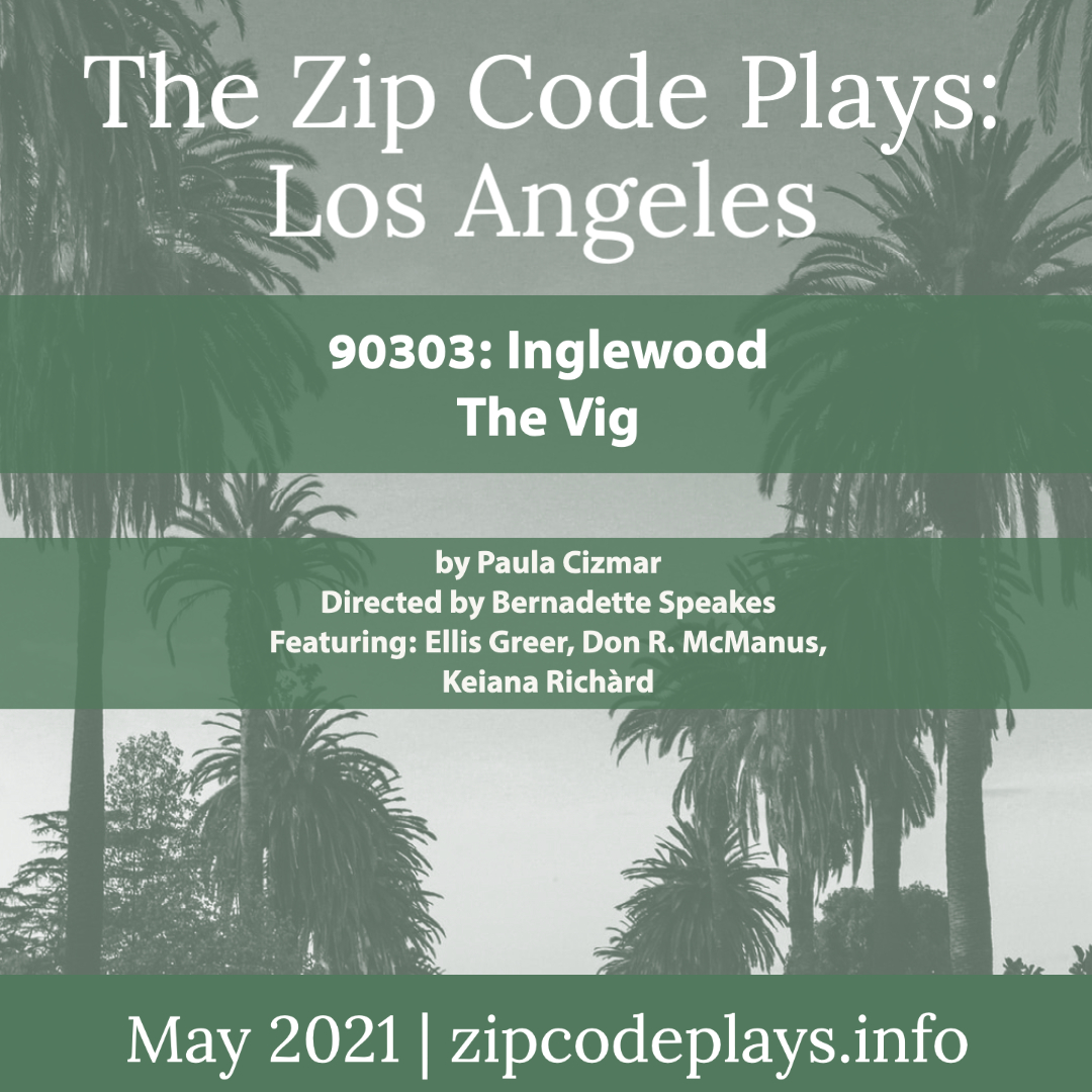 Episode Three 90303: Inglewood – The Vig