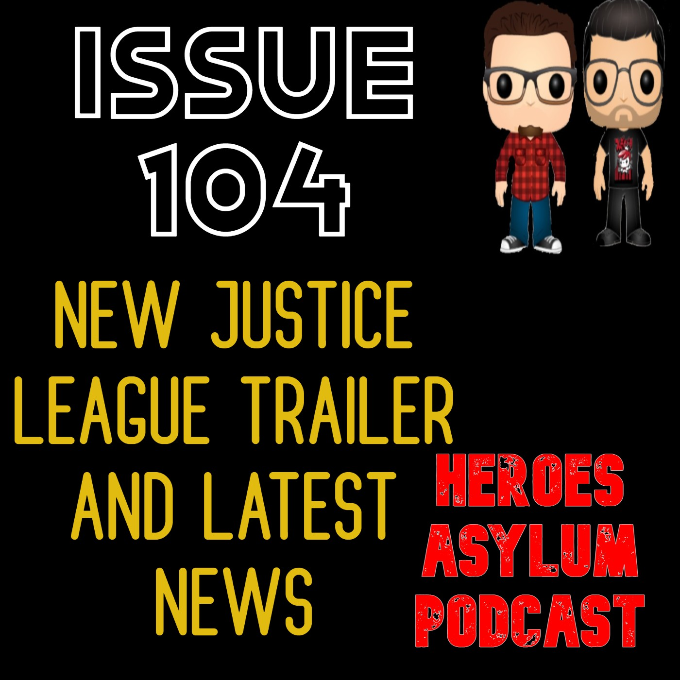 Issue 104 - Snyder Cut Justice League