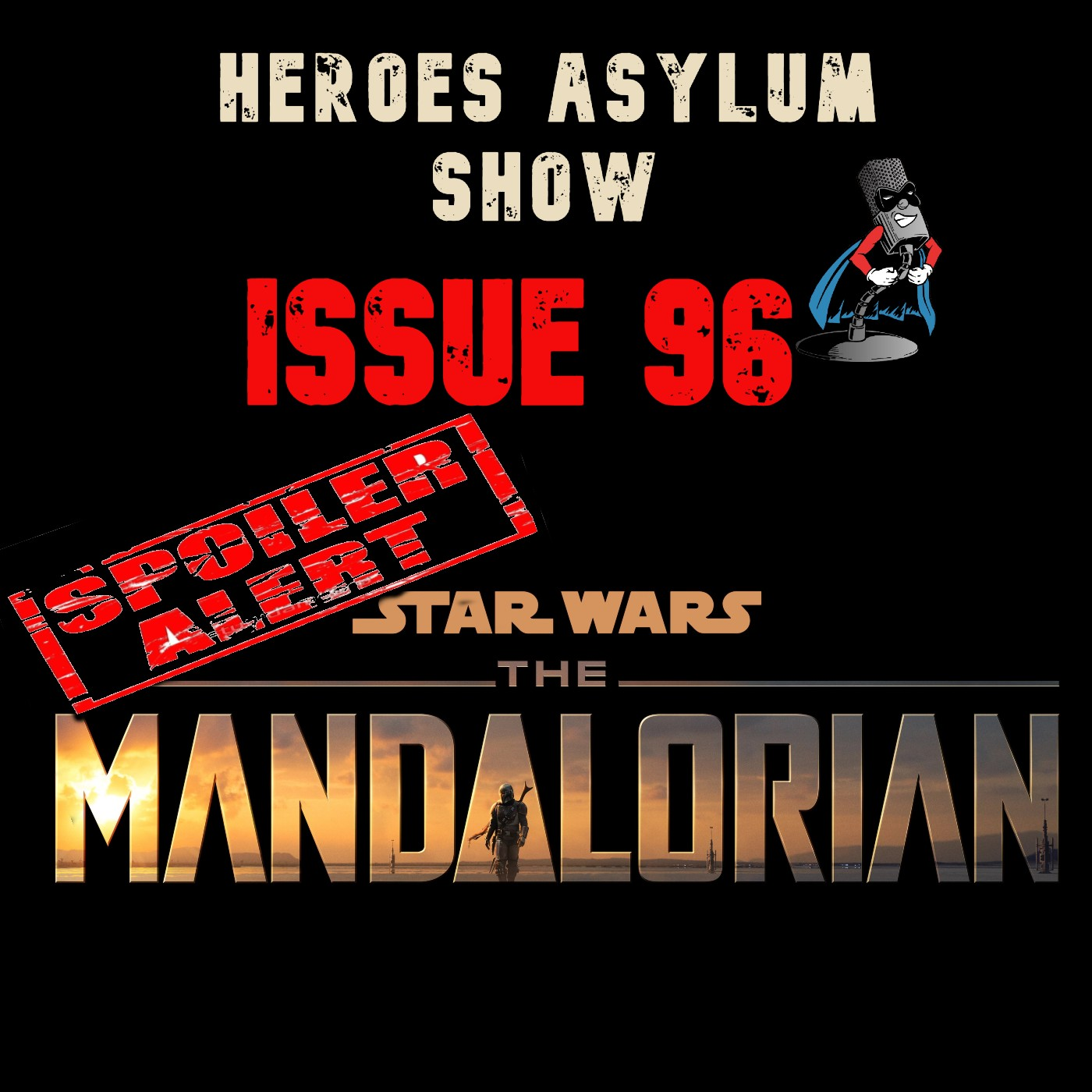 Issue 96 - The Mandalorian Chapter 16 Review