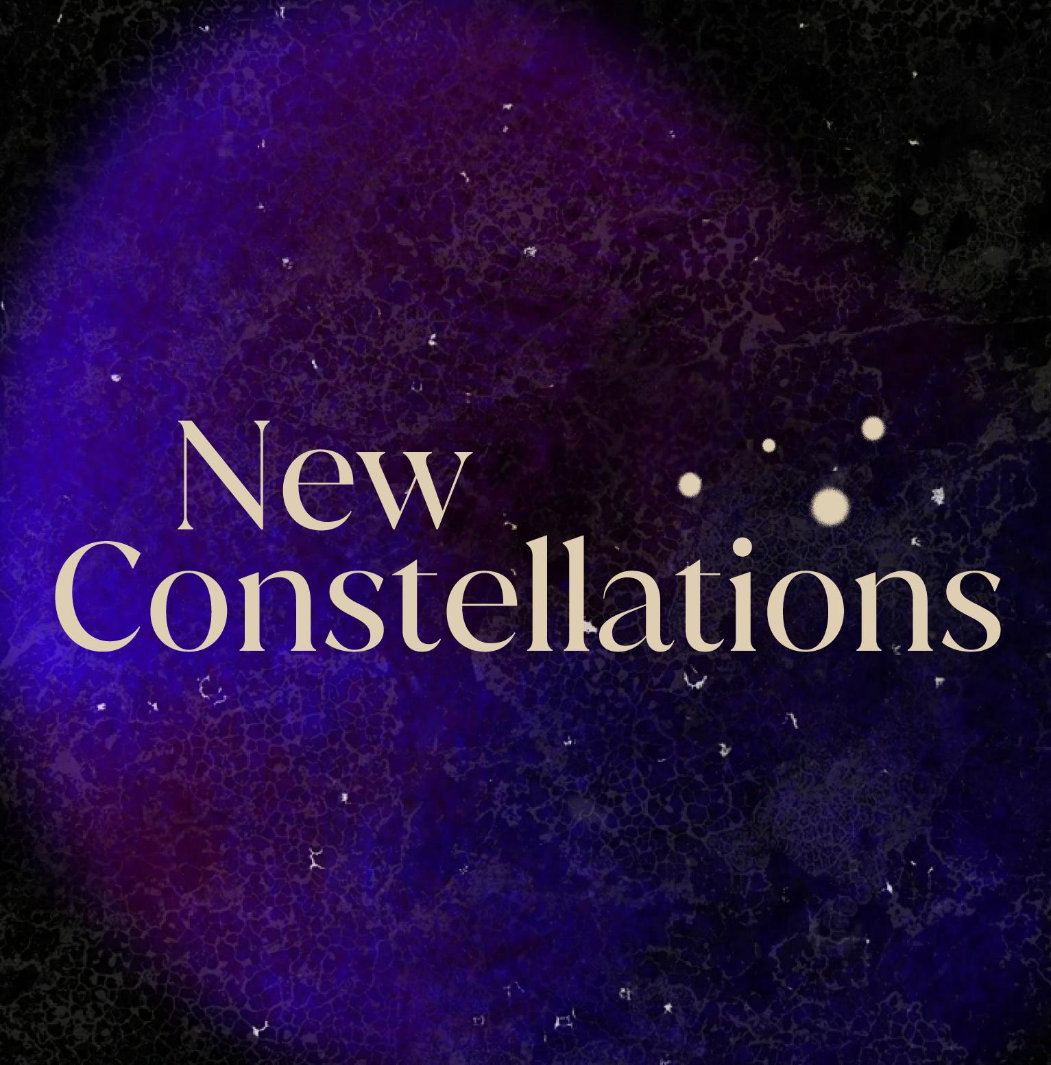 New Constellations